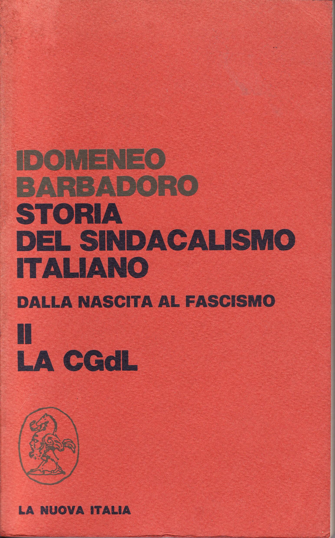Storia del sindacalismo italiano dalla nascita al fascismo