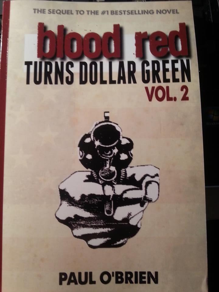 Blood Red Turns Dollar Green, Vol. 2