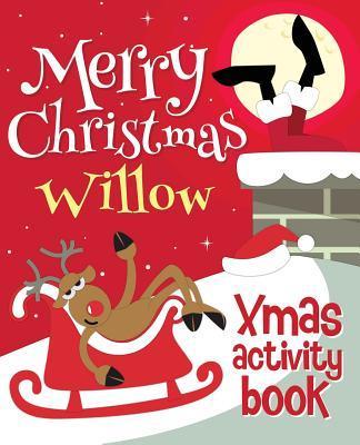 Merry Christmas Willow - Xmas Activity Book