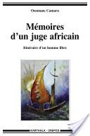 Mémoires d'un juge africain. Itinéraire d'un homme libre