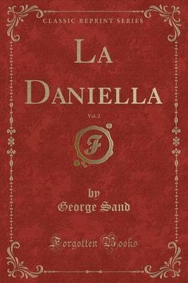 La Daniella, Vol. 2 ...
