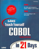 Sams teach yourself COBOL in 21 days
