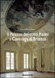 Il palazzo dei conti Rasini a Cavenago Brianza