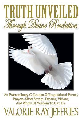Truth Unveiled Through Divine Revelation