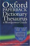 Oxford Paperback Dictionary, Thesaurus, and Wordpower Guide