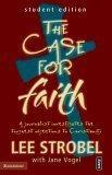 The Case for Faith: Student Edition