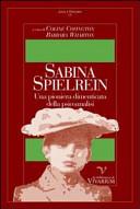 Sabina Spielrein. Una pioniera dimenticata della psicoanalisi