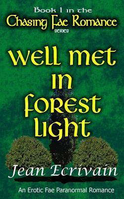 Well Met in Forest Light