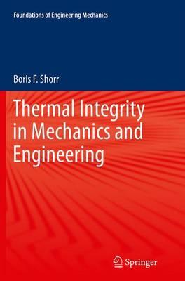 Thermal Integrity in Mechanics and Engineering