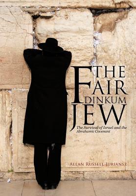 The Fair Dinkum Jew