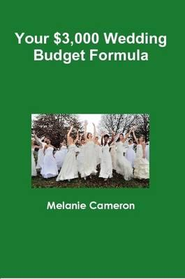 Your $3,000 Wedding Budget Formula