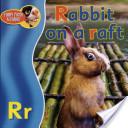 Rabbit on a Raft
