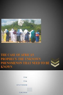 The Case of African Prophecy