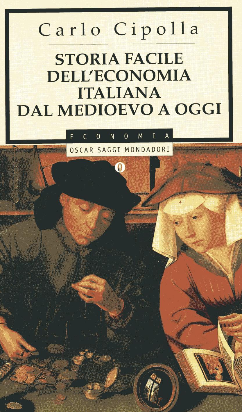 Storia facile dell'economia italiana dal Medioevo ad oggi