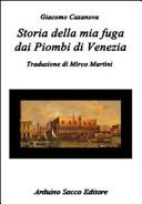 Storia della mia fuga dai piombi di Venezia