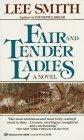 Fair and Tender Ladi...