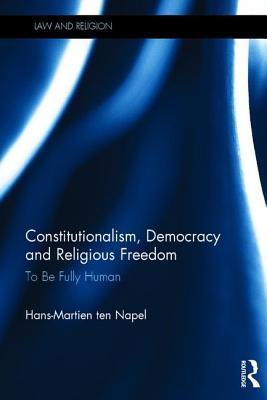 Constitutionalism, Democracy and Religious Freedom