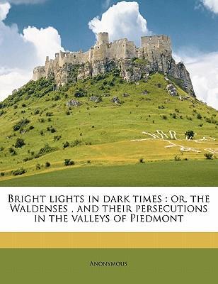 Bright Lights in Dark Times