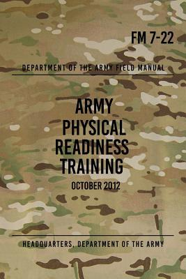 Fm 7-22 Army Physical Readiness Training