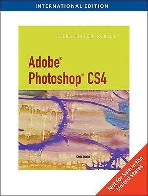 Adobe Photoshop CS4 - Illustrated, International Edition