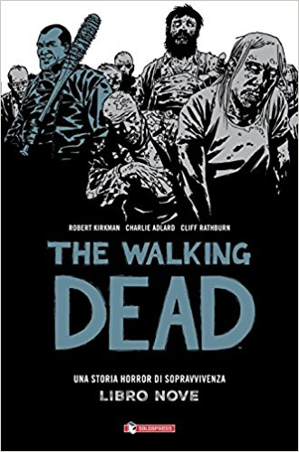 The walking dead - Libro nove