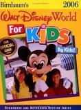 Birnbaum's Walt Disney World for Kids by Kids! 2006