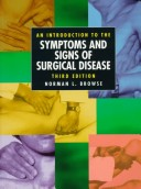 An Introduction to the Symptoms and Signs of Surgical Disease