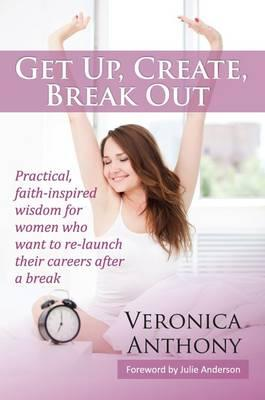 Get Up, Create, Break out