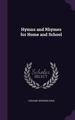 Hymns and Rhymes for...