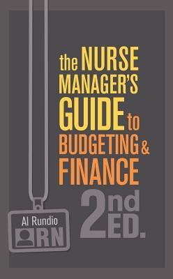 The Nurse Managers Guide to Budgeting & Finance