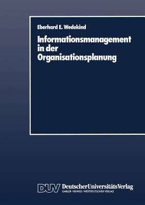 Informationsmanagement in Der Organisationsplanung
