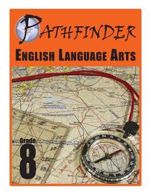 Pathfinder English Language Arts Grade 8