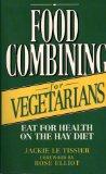 Food Combining for Vegetarians