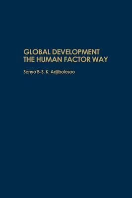 Global Development the Human Factor Way