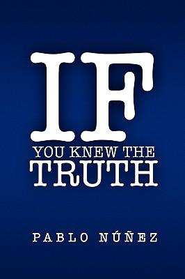 If You Knew the Truth