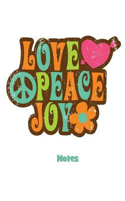 Love Peace Joy Notes