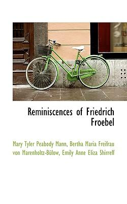 Reminiscences of Friedrich Froebel