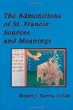The admonitions of St. Francis