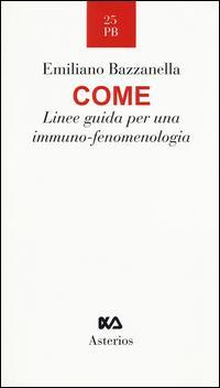 Come. Linee guida per una immuno-fenomenologia