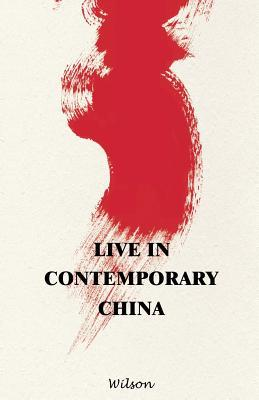 Live in Contemporary China
