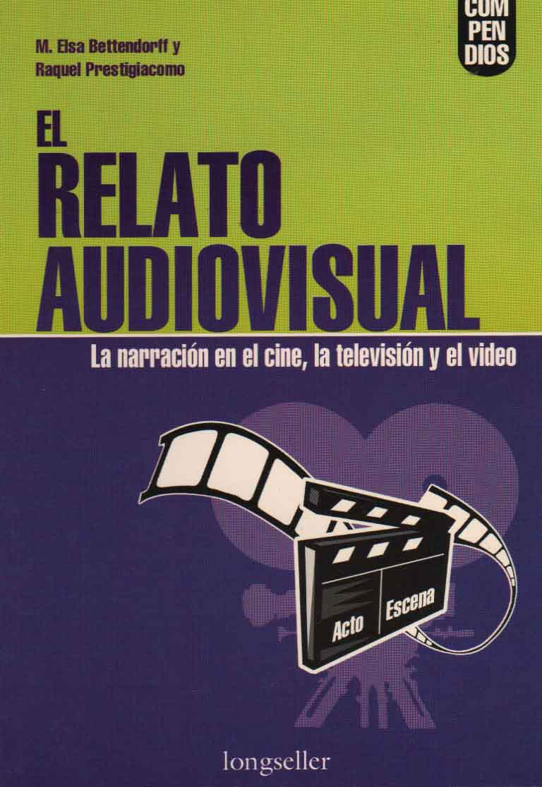 El Relato Audiovisual