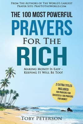 The 100 Most Powerful Prayers for the Rich