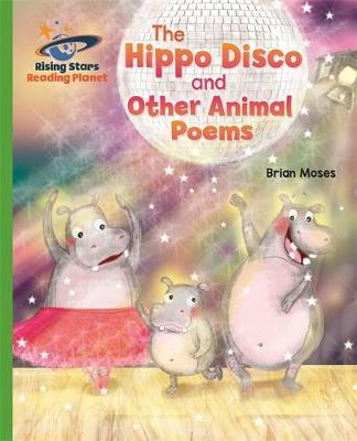 Reading Planet - The Hippo Disco and Other Animal Poems - Green