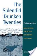 The Splendid Drunken Twenties