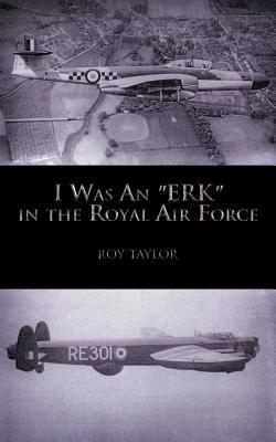 I Was an Erk in the Royal Air Force