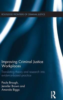 Improving Criminal Justice Workplaces