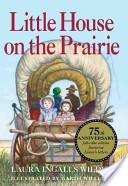 Little House on the Prairie 75th Anniversary Edition