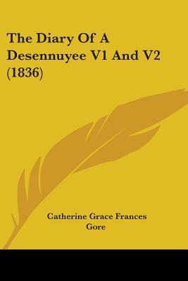 The Diary of a Desennuyee V1 and V2 (1836)