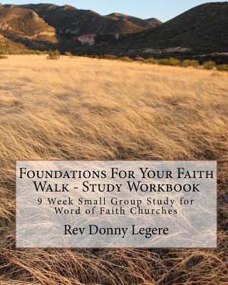 Foundations for Your Faith Walk