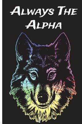 Always The Alpha